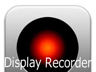 「Display Recorder」